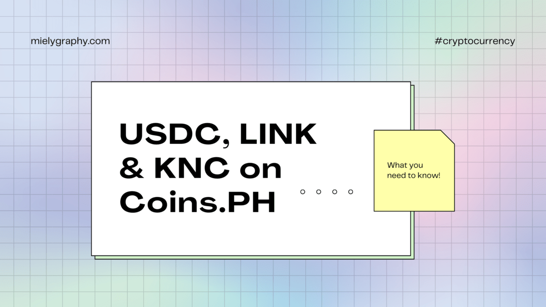 Update on CoinsPH they now have USDC, LINK and KNC Wallet