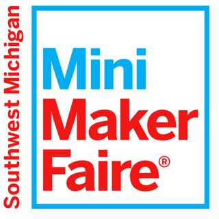Southwest Michigan Mini Maker Faire