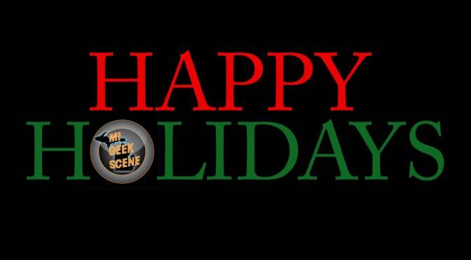 Happy Holidays from MIGeekScene and an Update too