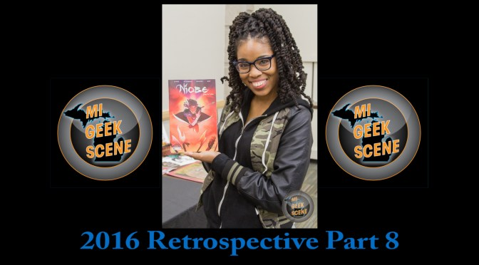 MIGeekScene 2016 Retrospective Part 8