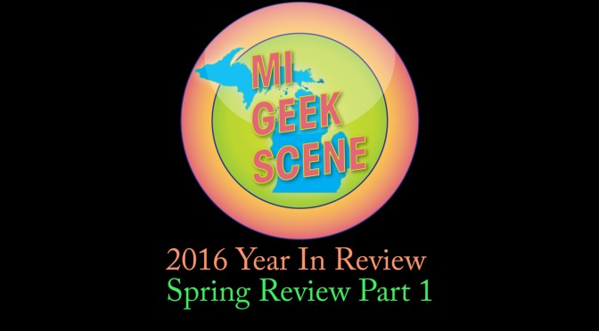 2016 Year in Review Spring Part 1