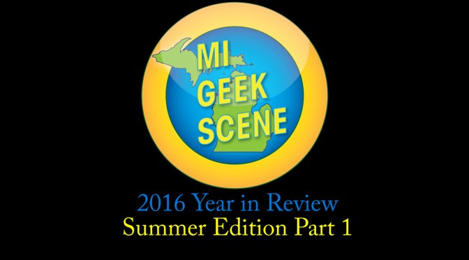 2016 Year in Review Summer Part 1
