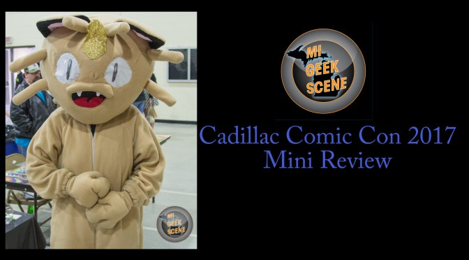 Cadillac Comic Con 2017 Mini Review