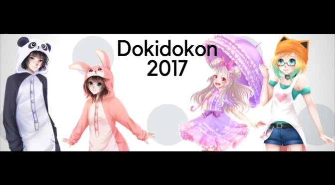 Dokidokon 2017 Guest Review