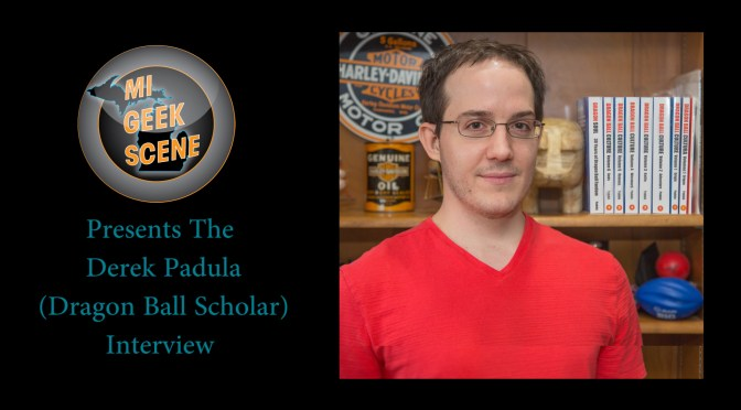 Derek Padula (Dragon Ball Scholar) Interview