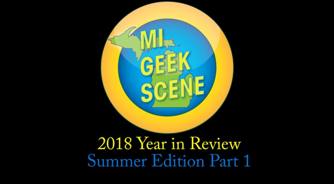 2018 Summer Year in Review Pt 1