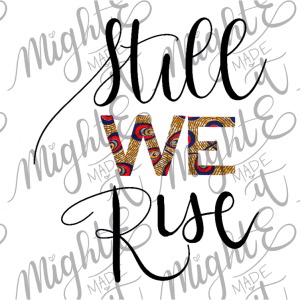 still we rise digital