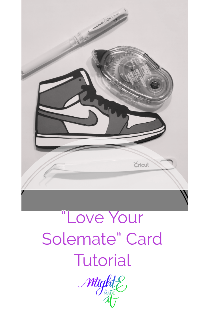 """Love Your Solemate"" Card Tutorial"