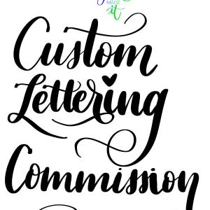 Custom Lettering Commission
