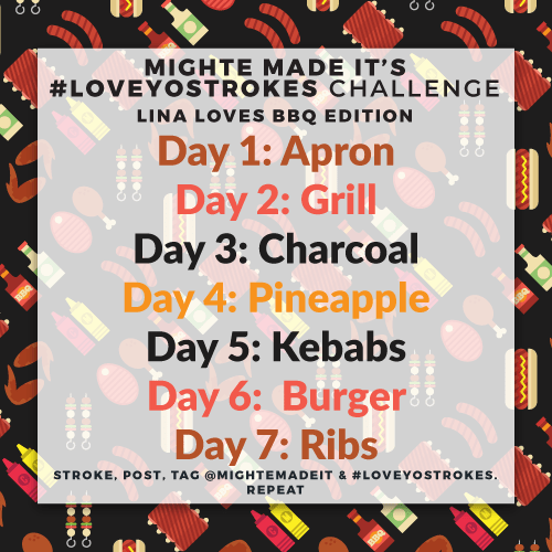 #LoveYoStrokes – May 2020: Lina Loves BBQ Edition