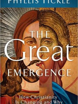 "Notes on Phyllis Tickle's ""The Great Emergence"""