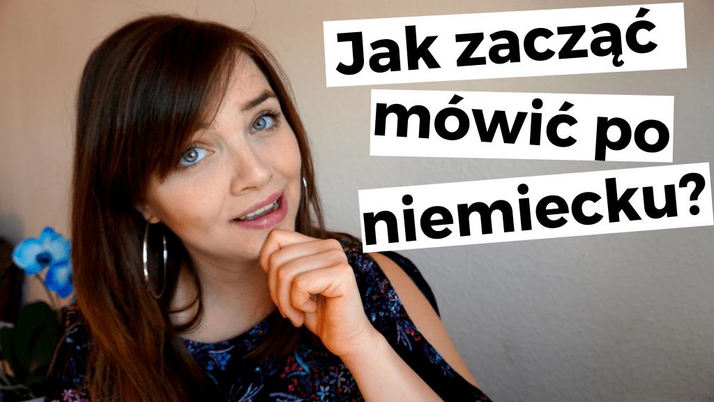 Jak zacząć mówić po niemiecku / miniaturka filmiku na YouTube