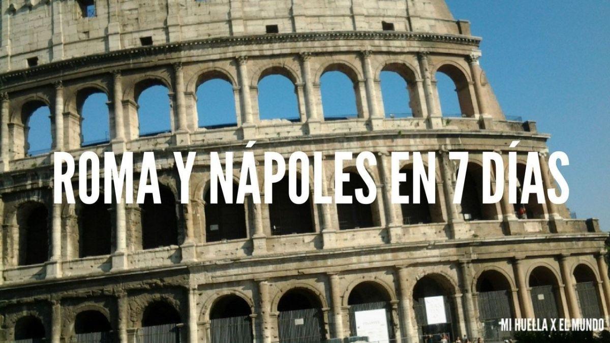 ROMA Y NÁPOLES EN 7 DÍAS