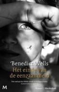 Benedict Wells - Het einde van de eenzaamheid