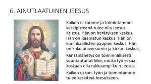 Ainutlaatuinen Jeesus Kristus