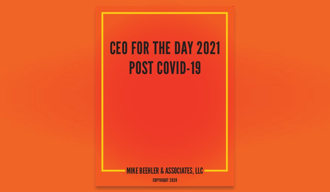 CEO for the Day 2021—Post COVID-19