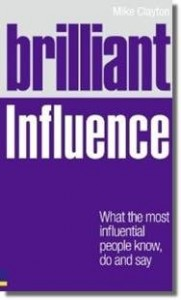 Brilliant Influence, by Mike Clayton