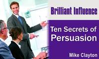 Ten Secrets of Persuasion
