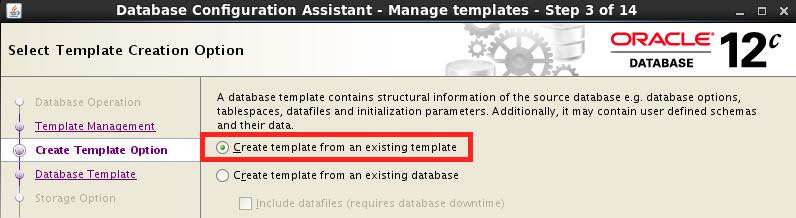 Use your own templates in DBCA to create databases