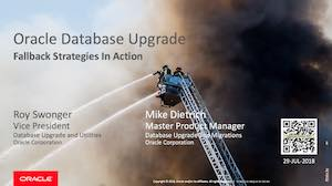 Oracle Upgrade Fallback Strategies in Action