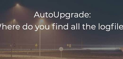 AutoUpgrade: Where do you find all the logfiles?