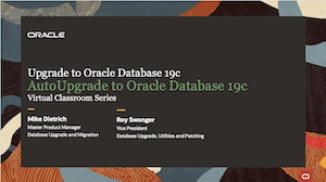 Web Seminar 2 - Database Upgrade to 19c