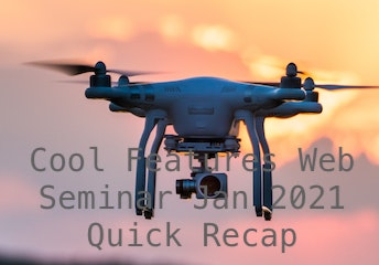 Cool Features Web Seminar Jan 2021 - Quick Recap