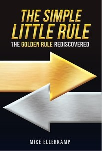 The Golden Rule Rediscovered
