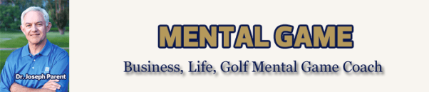 Dr. Joseph Parent Mental Game, Staff Writer Mike Fay Golf, award winning golf expert