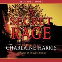 """ A Secret Rage"" by Charlaine Harris - A brave, unflinching confrontation of rape"