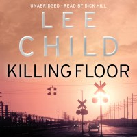 """""""Killing Floor"""" Jack Reacher #1 by Lee Child - Ingenious plot and calm but deadly hero"""""""