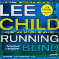 """Running Blind"" Jack Reacher #4 by Lee Child - Clever, brutal plot. Reacher loses touch with reality"