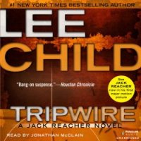 """Tripwire"" Jack Reacher #3 by Lee Child - The humiliation scenes were too hard bitten for me"