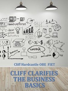Cliff Clarifies The Business Basics