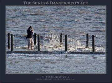 The Sea Is A Dangerous Place1