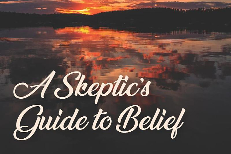 A Skeptic's Guide to Belief