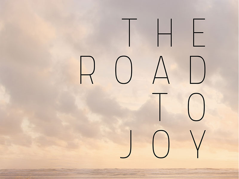 The Road to Joy