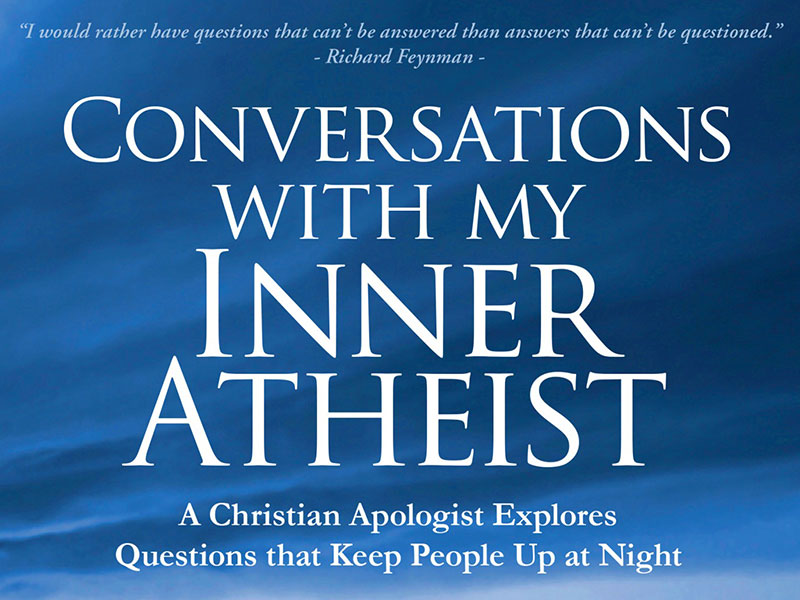 Conversations with My Inner Atheist