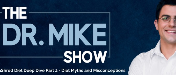 EP009 – MetaShred Diet Deep Dive Part 2: Diet Myths and Misconceptions