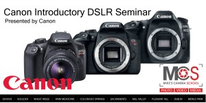 Canon EOS DSLR introductory seminar @ Mike's Camera, Sacramento