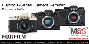 Fujifilm X-Series introductory seminar @ Mike's Camera, Denver