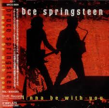 bruce springsteen i wanna be with you