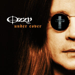 Ozzy Under Cover
