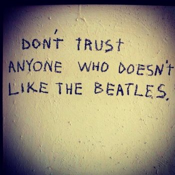 The Beatles Never Trust