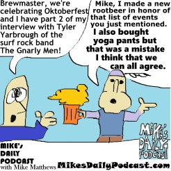 MIKEs DAILY PODCAST 946 Oktoberfest Yoga Pants Brewmaster