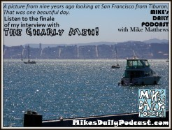 MIKEs DAILY PODCAST 948 San Francisco Tiburon 2006