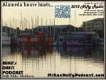 MIKEs DAILY PODCAST 990 Alameda House Boats
