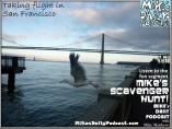 MIKEs DAILY PODCAST 1008 Embarcadero San Francisco