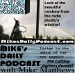 MIKEs DAILY PODCAST 1021 Rainbow Radio Studio