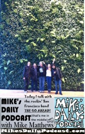 MIKEs DAILY PODCAST 1068 The Go Ahead san francisco